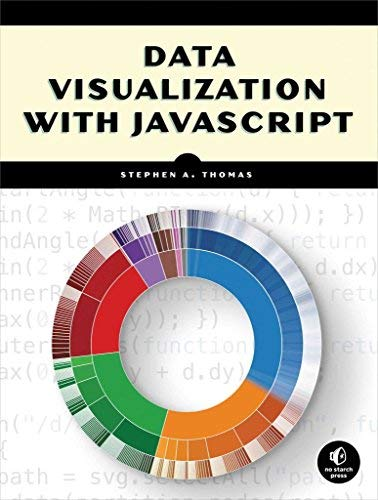 [(Data Visualization with JavaScript)] [By (author) Stephen Thomas] published on (July, 2015)