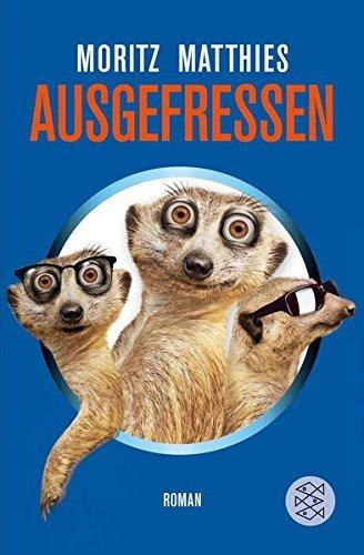 Ausgefressen by Moritz Matthies(2013-02-01)