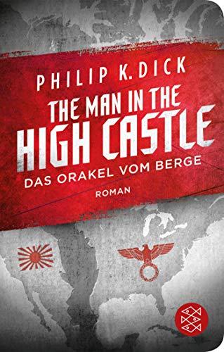 The Man in the High Castle / Das Orakel vom Berge