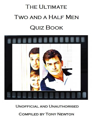 The Ultimate Two and a Half Men Quiz Book (English Edition)