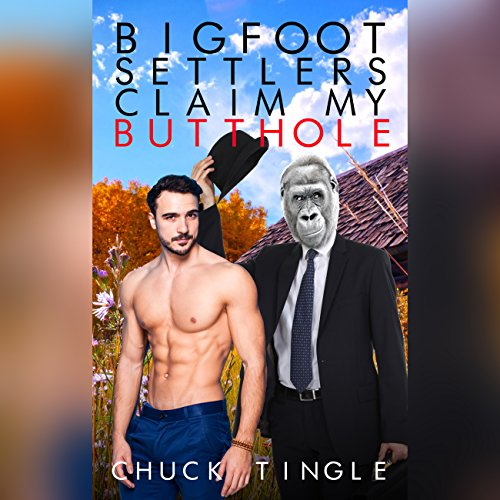 Bigfoot Settlers Claim My Butthole cover art
