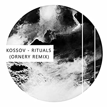 Rituals (Ornery Remix)