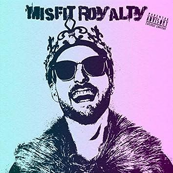 Misfit Royalty