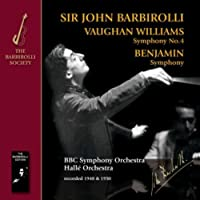 Vaughan Williams: Symphony No.4; Benjamin: Symphony by Halle Orchestra