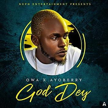 God Dey (feat. Ayoberry)