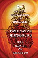 On The Genealogy Of Morals & The Birth Of Tragedy (2In1)
