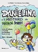 Danielina e il misterio dei pantaloni smarriti: corso d'italiano a fumetti per bambini. Italienisch fuer Kinder. Buch + Audio-CD A1/A2