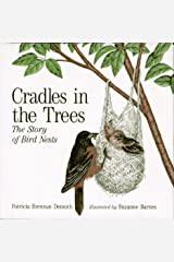 Cradles in the Trees: The Story of Bird Nests Library Binding