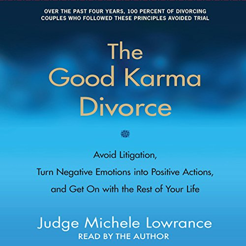 The Good Karma Divorce Audiobook By Judge Michele F. Lowrance cover art