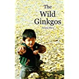 The Wild Ginkgos (English Edition)