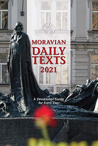 Moravian Daily Texts 2021 North American Edition: A Devotional Guide for Every Day (English Edition)