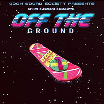 Off the Ground (feat. Jsmoove & Campayne)