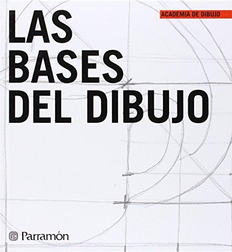 LAS BASES DEL DIBUJO (Academia de dibujo)