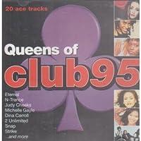 Queens of Club 95