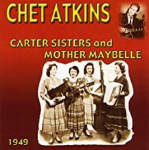Chet Atkins With The Carter Sisters and Mother Maybelle 1949