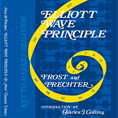 Elliott Wave Principle - Key to Market Behavior audiobook cover art