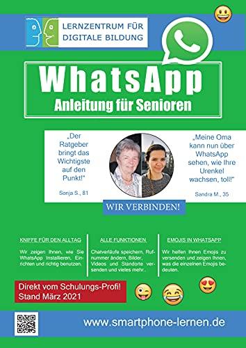 WhatsApp Anleitung für Senioren - Stand März 2021: Ein Ratge