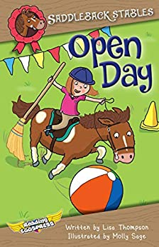 Open Day (Saddleback Stables Book 5) by [Lisa Thompson, Reading Eggs, Molly Sage]