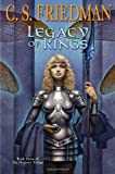C.S. Friedman The Magister Trilogy: 1. Feast of Souls 2. Wings of Wrath 3. Legacy of Kings