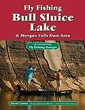 Fly Fishing Bull Sluice Lake & Morgan Falls Dam Area: An Excerpt from Fly Fishing Georgia (No Nonsense Fly Fishing Guidebooks) (English Edition)
