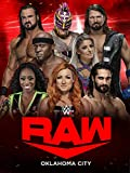 WWE Raw à Oklahoma city Episode 28 - 08/01/20 Partie 1
