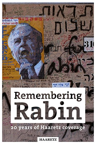 Haaretz e-books - Remembering Rabin: 20 years of Haaretz coverage (English Edition)