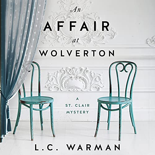 An Affair at Wolverton Audiobook By L.C. Warman cover art
