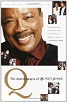 Q: The Autobiography of Quincy Jones