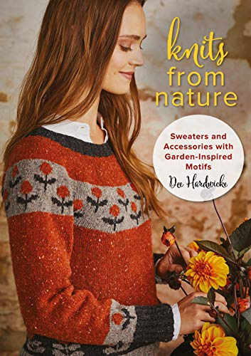 Hardwicke, D: Knits from Nature