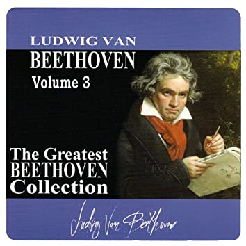 The Greatest Beethoven Collection, Vol. 3