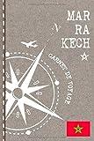 Marrakech Carnet de Voyage: Cahier de Voyageurs Dot Grid Pointillé A5 - Dotted Journal de bord pour Ecrir. Livre pour l'écriture, dessiner. Souvenirs d'activités vacances - Notebook á points