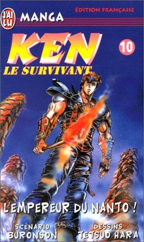 Ken le survivant, tome 10 : L'Empereur du Nanto !