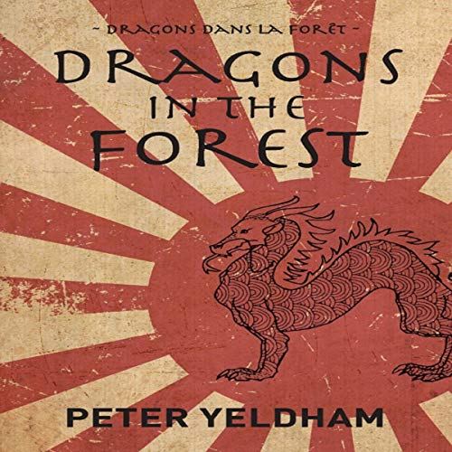 Dragons in the Forest audiobook cover art