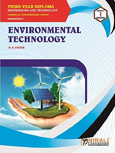 ENVIRONMENTAL TECHNOLOGY - For Diploma in Chemical Engineering - As per MSBTE's I Scheme Syllabus - Third Year (TY) Semester 5