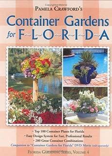 Container Gardens for Florida (Florida Gardening)