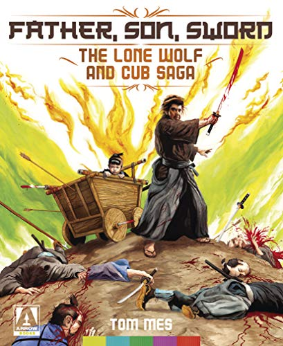 Father, Son, Sword: The Lone Wolf and Cub Saga