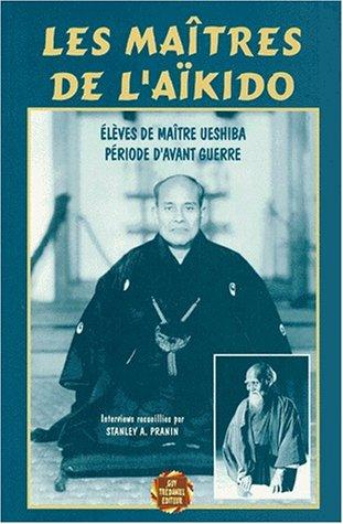 Les Maîtres de l'Aïkido