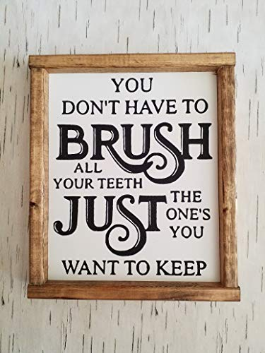 YOU DON'T HAVE TO BRUSH ALL YOUR TEETH, JUST THE ONES YOU WANT TO KEEP | BATHROOM DECOR
