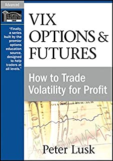 VIX Options & Futures: How to Trade Volatility for Profit (Wiley Trading Video)