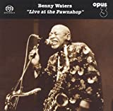 Waters, Benny: Live at the Pawnshop (Audio CD (Live))