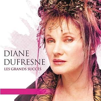 Les grands succès de Diane Dufresne