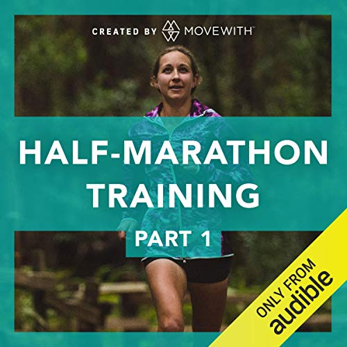 Half Marathon Training Part 1: Build Up Your Pace + Endurance     6 week training plan with 22 audio-guided runs              By:                                                                                                                                 MoveWith                               Narrated by:                                                                                                                                 Katie Barrett                      Length: 12 hrs and 57 mins     203 ratings     Overall 4.7