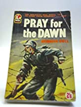 Pray for the Dawn