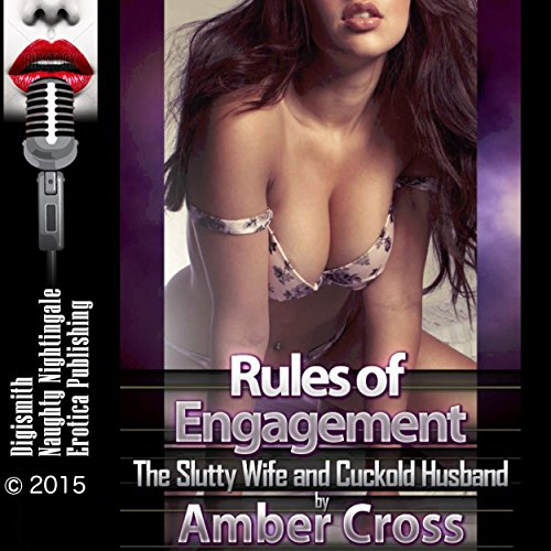 Rules of Engagement: The Slutty Wife and Cuckold Husband cover art