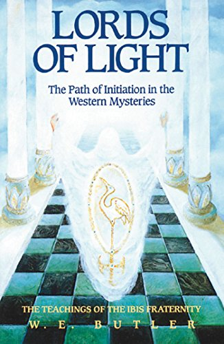 Lords of Light: The Path of Initiation in the Western Mysteries