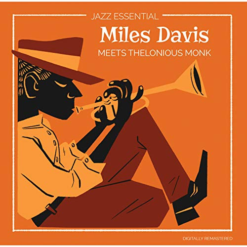 Miles Davis meets Thelonoius Monk - Vinyl Remastered