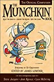 The Munchkin Book: The Official Companion - Read the Essays * (Ab)use the Rules * Win the Game (English Edition)