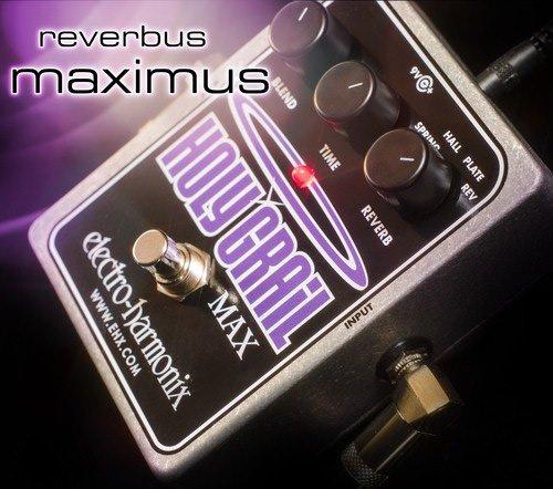 Electro Harmonix Holy Grail Max Spring, Hall & Plate Reverb Pedal