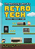 The Nostalgia Nerd's Retro Tech: Computer, Consoles & Games: Computer, Consoles and Games (Tech...
