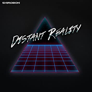 Distant Reality